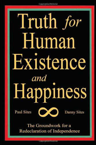 9781453526118: TRUTH FOR HUMAN EXISTENCE AND HAPPINESS