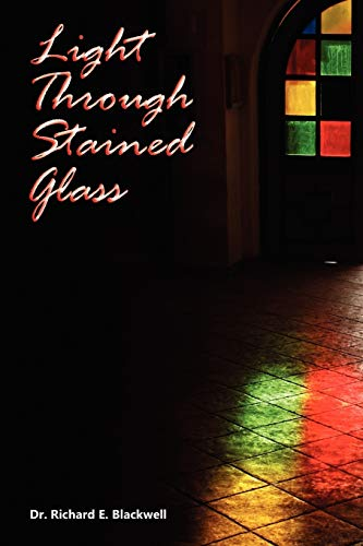 9781453526743: Light Through Stained Glass