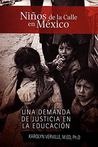 Ninos de La Calle En Mexico (Paperback): Karolyn M Ed