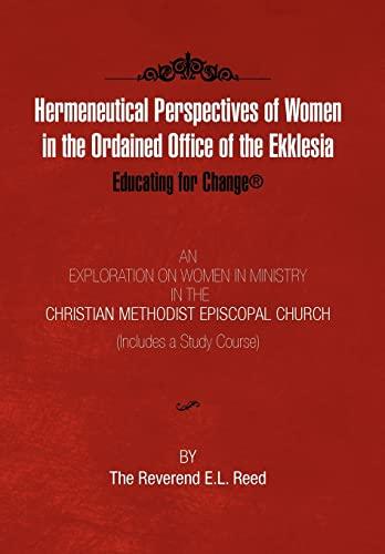 9781453529157: Hermeneutical Perspectives of Women in the Ordained Office of the Ekklesia