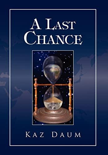 A Last Chance: Kaz Daum