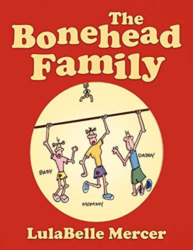 The Bonehead Family: LulaBelle Mercer