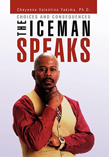 9781453532645: The Iceman Speaks