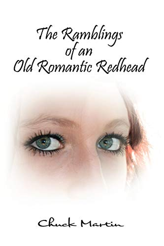 The Ramblings of an Old Romantic Redhead: Chuck Martin