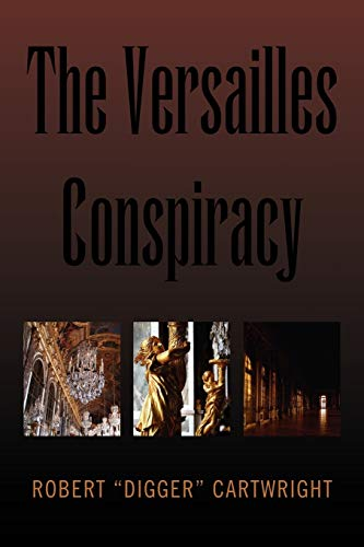 9781453532829: The Versailles Conspiracy