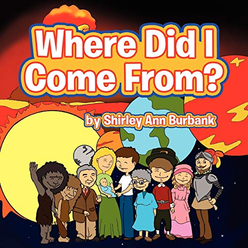 Where Did I Come From?: Burbank, Shirley Ann