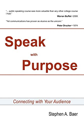 9781453533383: SPEAK WITH PURPOSE: Connecting With Your Audience