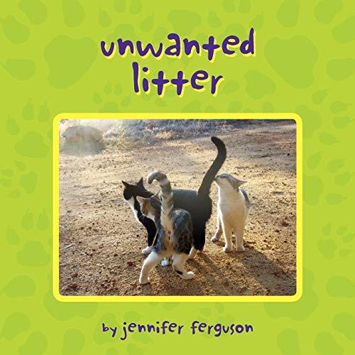 Unwanted Litter (Paperback) - Jennifer Ferguson