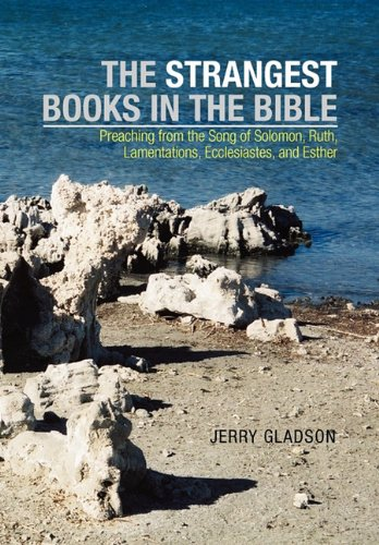 The Strangest Books in the Bible: Jerry Gladson