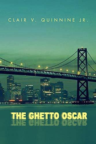 9781453535455: The Ghetto Oscar