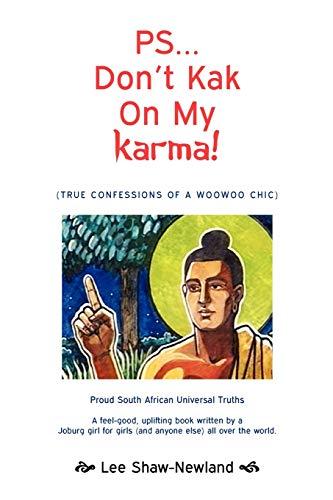 9781453535820: PS...Don't Kak on My Karma!