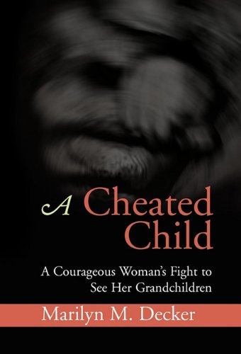 9781453536933: A Cheated Child