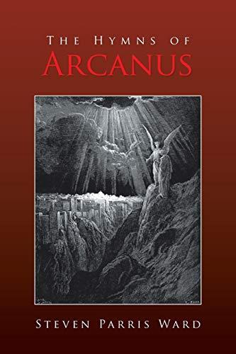 The Hymns of Arcanus: Steven Parris Ward