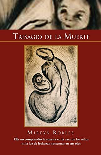 Trisagio de La Muerte - Robles, Mireya