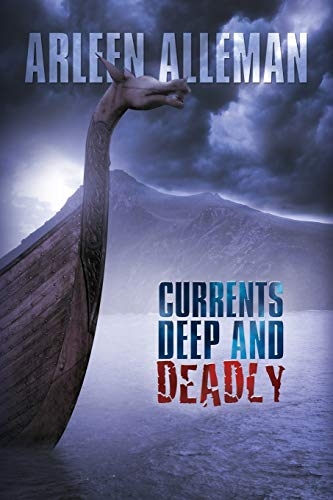 Currents Deep and Deadly: Arleen Alleman