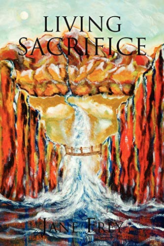 Living Sacrifice: Jane Frey