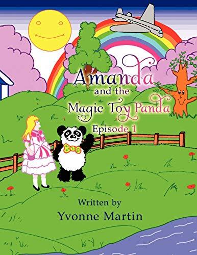 Amanda and the Magic Toy Panda: Episode 1: Yvonne Martin