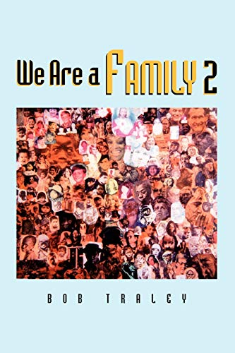 9781453544860: We Are A Family Part 2