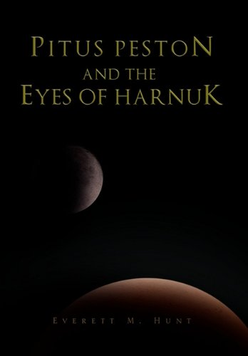 Pitus Peston and the Eyes of Harnuk: Everett M. Hunt