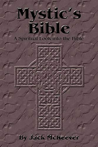 9781453546758: Mystic's Bible: A Spiritual Look into the Bible