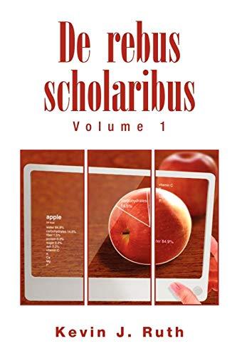 9781453546918: De rebus scholaribus