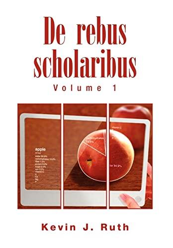 9781453546925: De rebus scholaribus