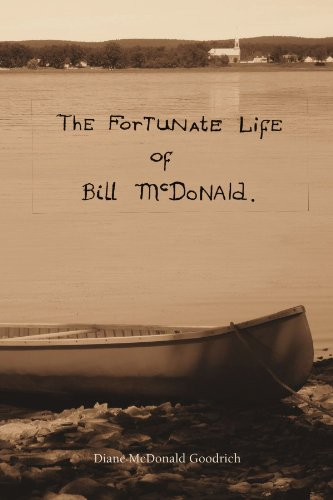 9781453549285: thE ForTUNatE LifE of Bill McDoNAld.