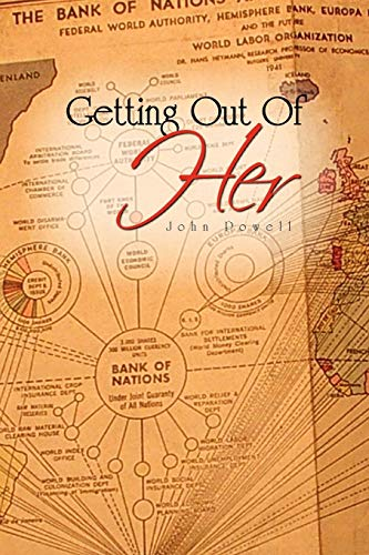 Getting Out Of Her (9781453549681) by Powell, John