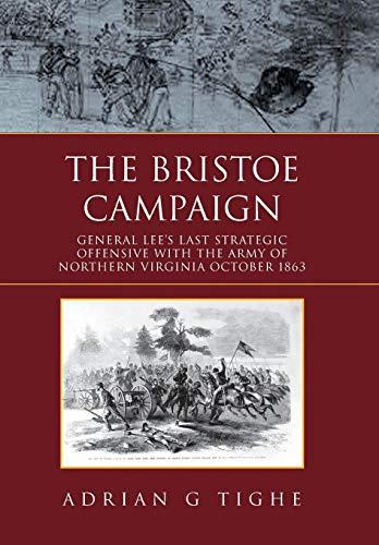 9781453549919: The Bristoe Campaign