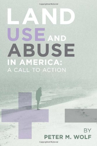 9781453552933: Land Use and Abuse in America