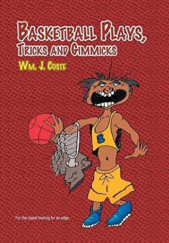 9781453553404: Basketball Plays, Tricks and Gimmicks