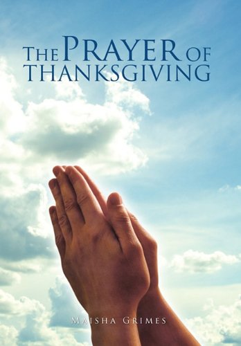 9781453554425: The Prayer Of Thanksgiving
