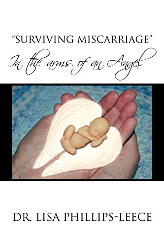 Surviving Miscarriage: Lisa Phillips-Leece