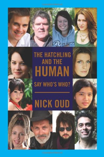 The Hatchling and the Human: Nick Oud
