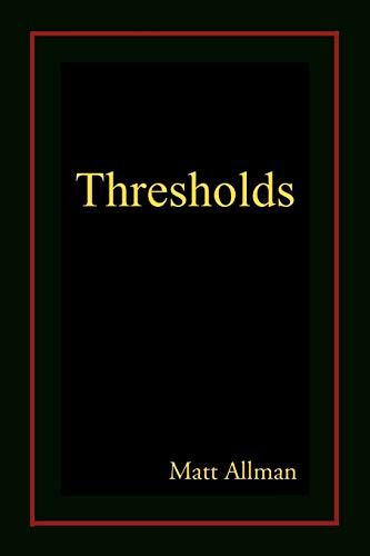 Thresholds: Matt Allman