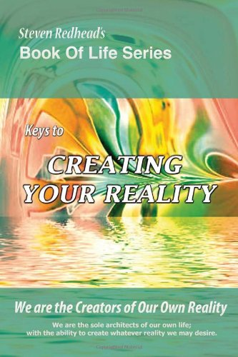 9781453555521: Keys to Creating Your Reality