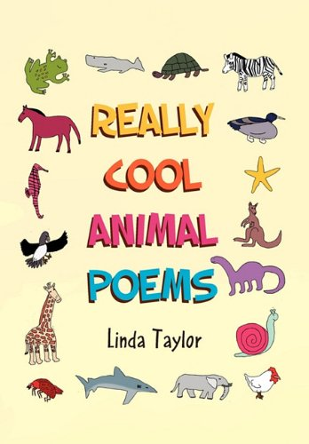 Really Cool Animal Poems: Linda Taylor