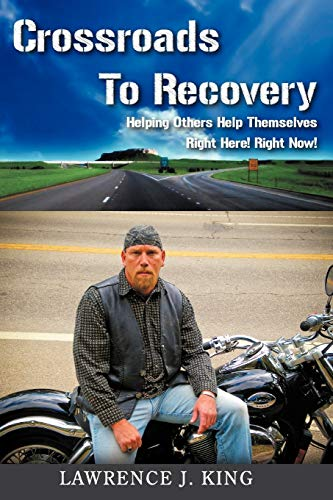9781453556283: Crossroads to Recovery
