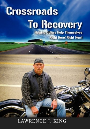 9781453556290: Crossroads to Recovery