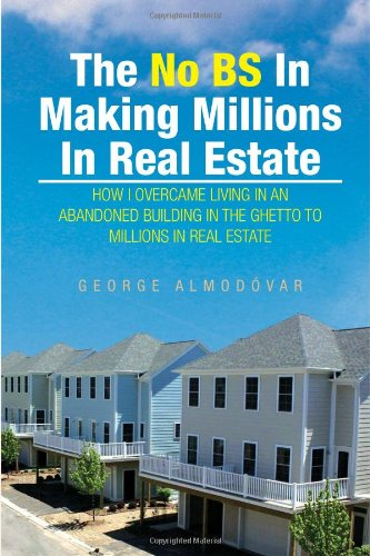 9781453557341: The No BS In Making Millions In Real Estate