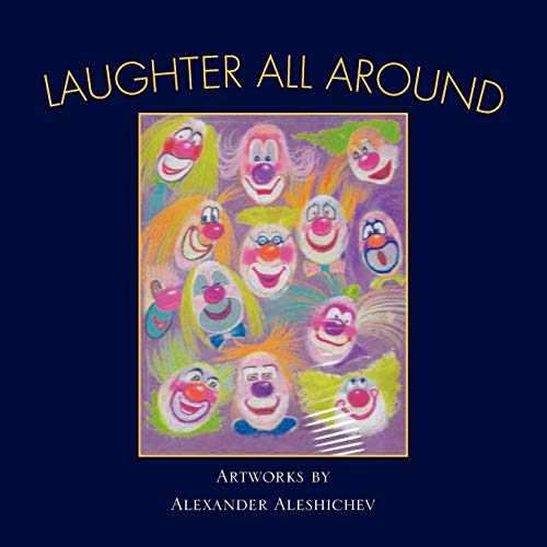 Laughter All Around: Alexander Aleshichev