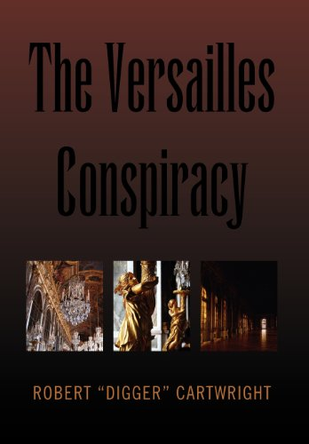 9781453558287: The Versailles Conspiracy