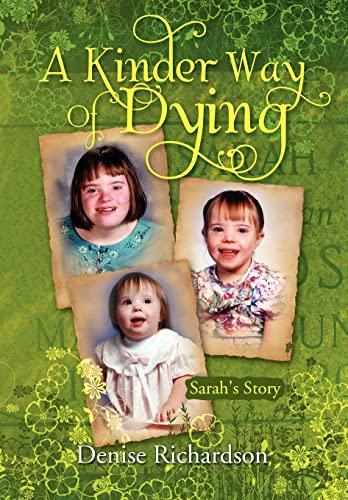 A Kinder Way Of Dying: Denise Richardson
