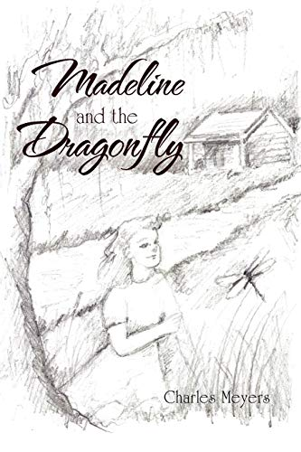 9781453563557: Madeline and the Dragonfly