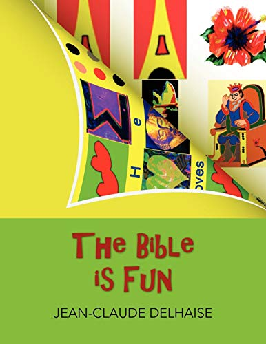 The Bible is Fun: Jean-Claude Delhaise