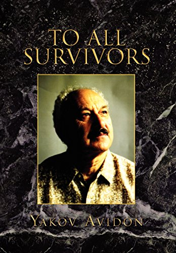 To All Survivors: Yakov Avidon
