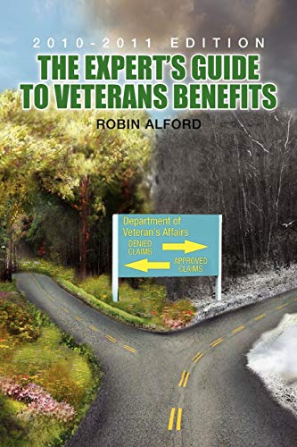 9781453564998: The Expert's Guide to Veterans Benefit