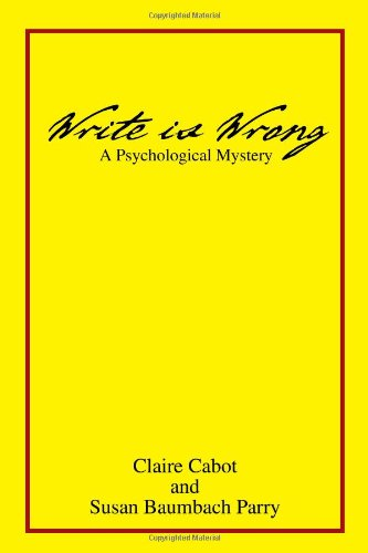 Write Is Wrong: Claire S. Cabot