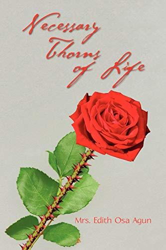 Necessary Thorns of Life: Mrs Edith Osa Agun