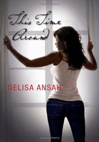 This Time Around: Delisa Ansah